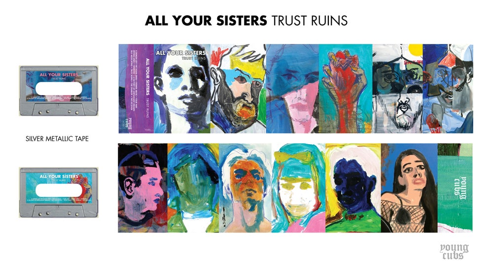 Image of ALL YOUR SISTERS - Trust Ruins - YC23
