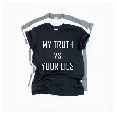 Image of My Truth vs. Your Lies tees