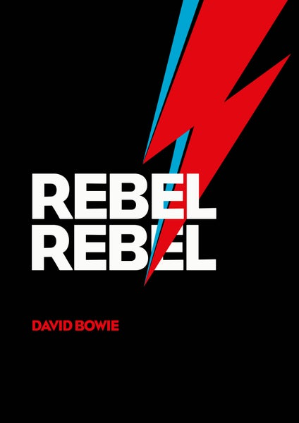 Image of David Bowie - Rebel Rebel - Poster