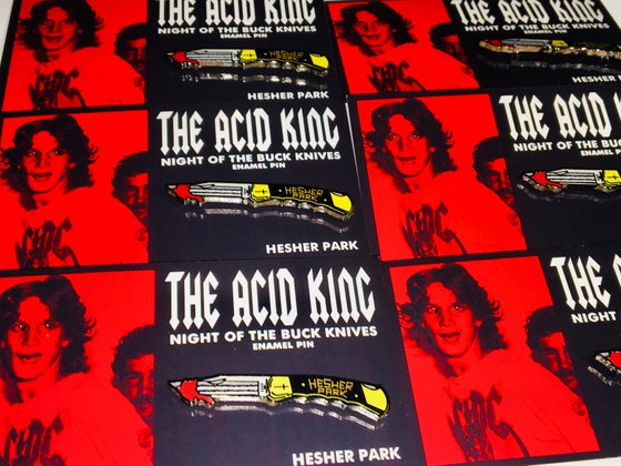 Image of THE ACID KING  ENAMEL PIN