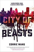 Image of Corrie Wang - <i>City of Beasts</i>