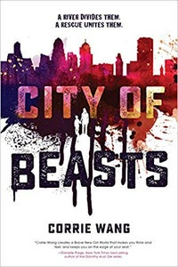 Image of Corrie Wang - <i>City of Beasts</i> -  PRE-ORDER