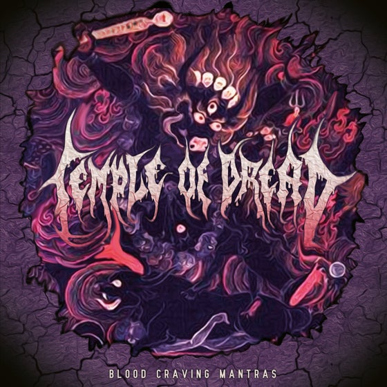 Image of Temple of Dread • Blood Craving Mantras (Ltd. Hand-Numbered CD Digipak)