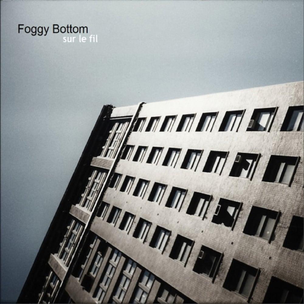 "FOGGY BOTTOM ""Sur le Fil"" CD"