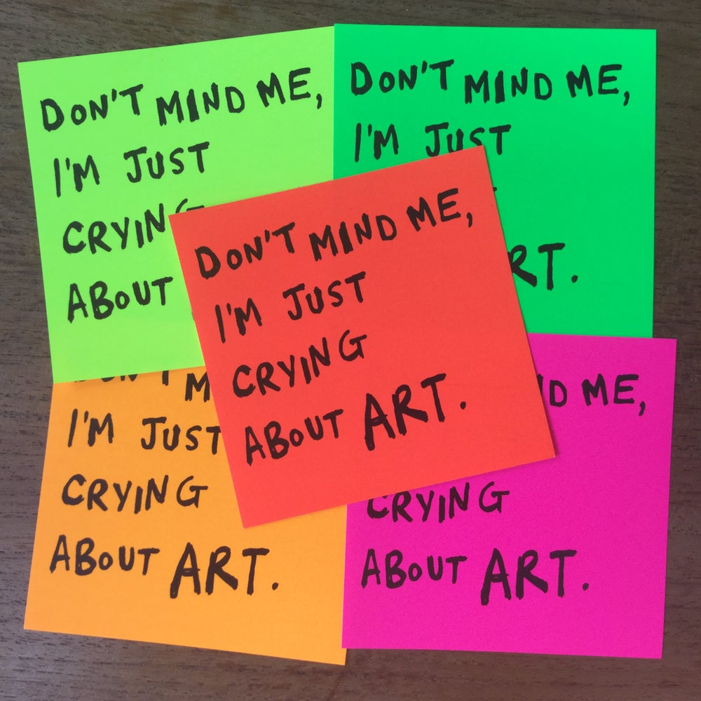 "Image of ""Just crying about art"" sticker"