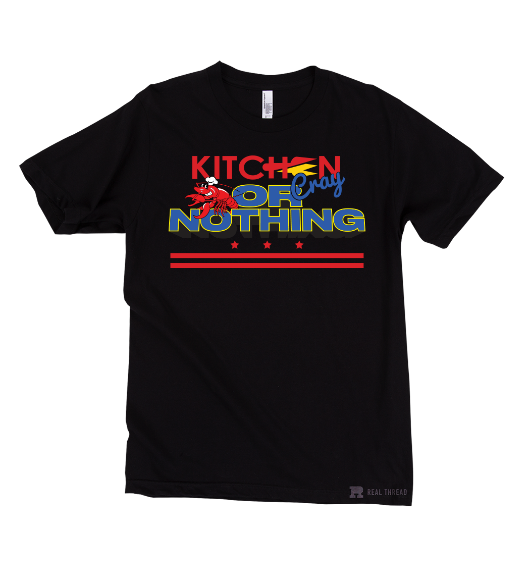 Image of Kitchen Cray or Nothing Tee