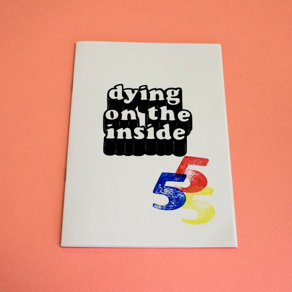 Image of Dying On The Inside fanzine. Issue Five