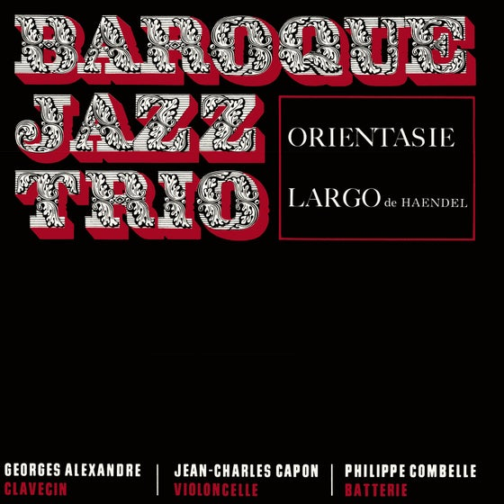 Image of BAROQUE JAZZ TRIO - Orientasie / Largo (FFL057)