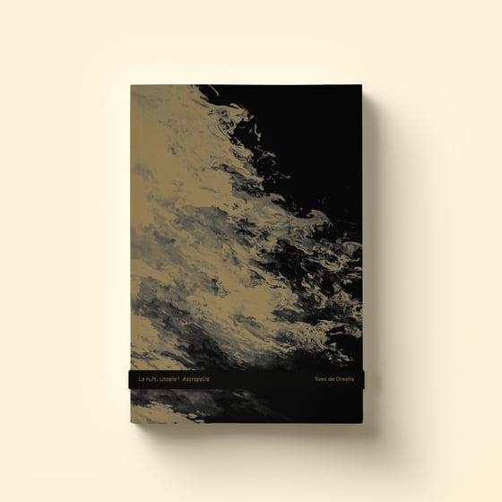 Image of La nuit. Utopie ! Astropolis / Yves de Orestis