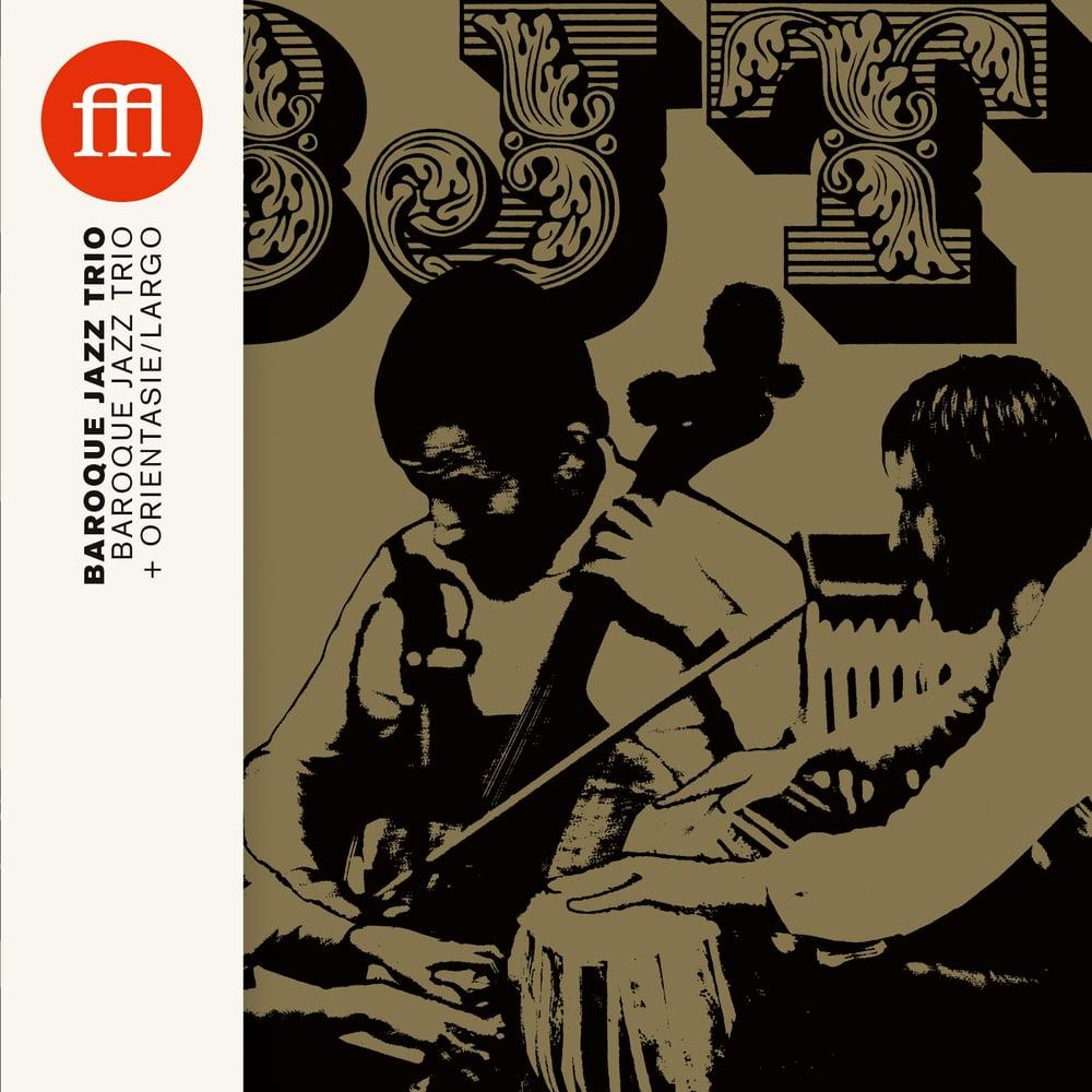 Image of BAROQUE JAZZ TRIO - Baroque Jazz Trio + Orientasie / Largo (FFL056CD)
