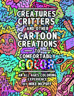 Image of Creatures, Critters, and Other Cartoon Creations to Comfortably Color