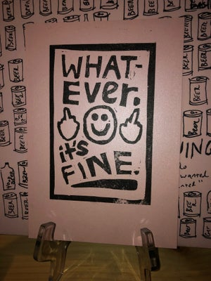 "Image of ""Whatever it's fine"" Print/Patch"