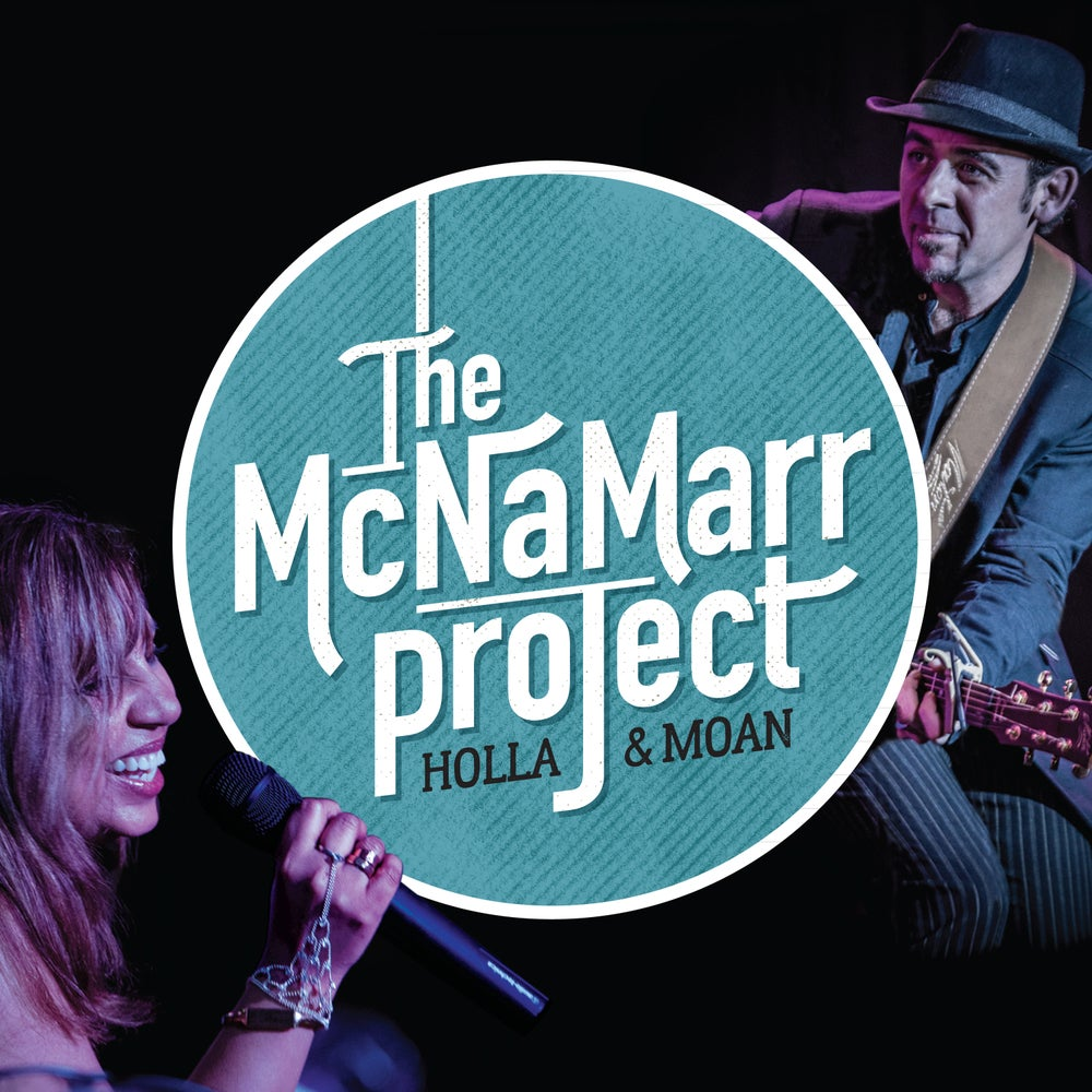 """Image of The McNaMarr Project """"Holla and Moan"""" Signed Pre Sale"""