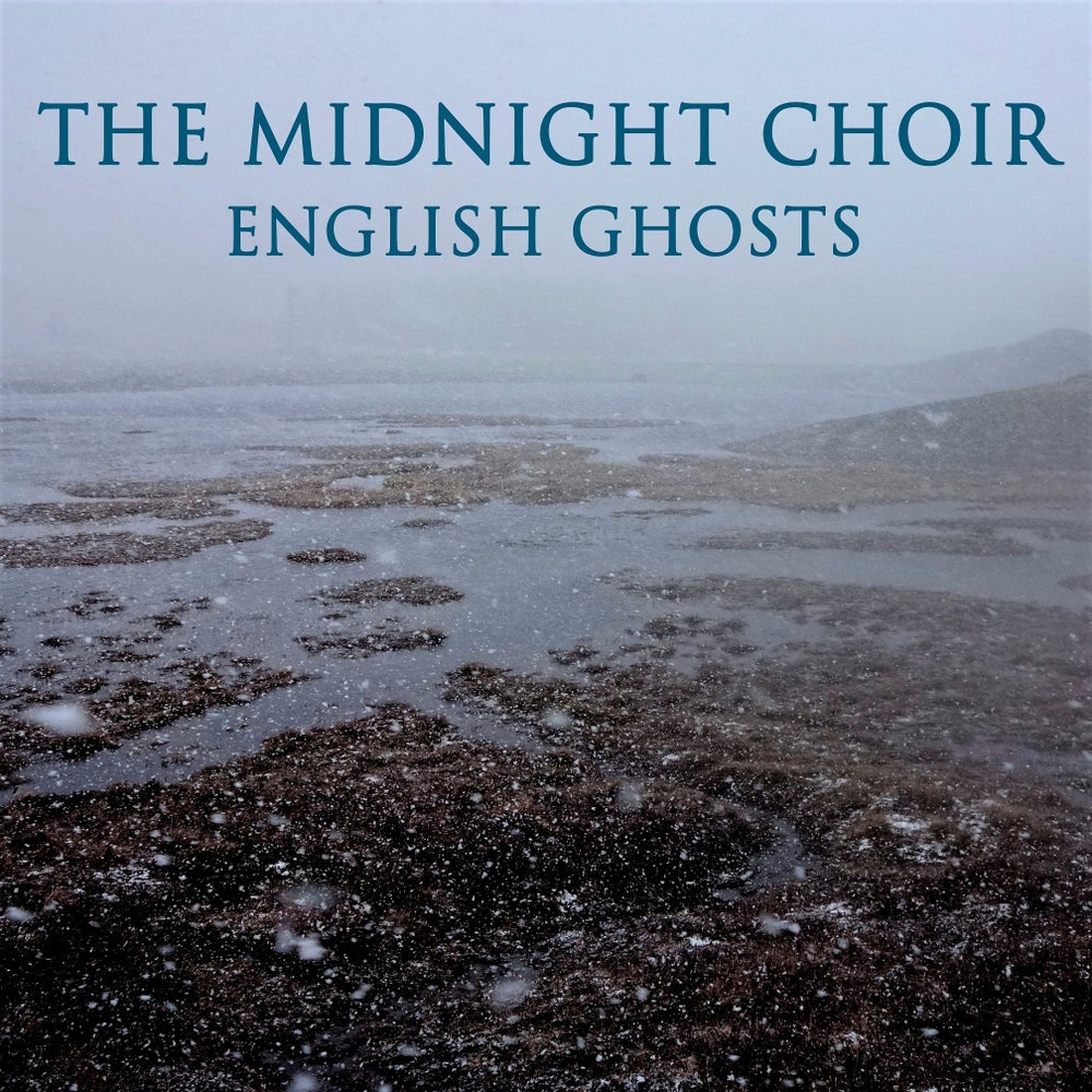 Image of The Midnight Choir 'English Ghosts' 2CD PRE-ORDER