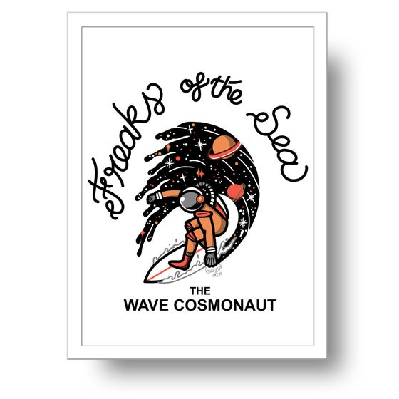 Image of Freaks of the sea the wave cosmonaut print