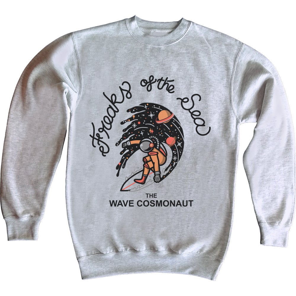 Image of Freaks of the sea the wave cosmonaut sweatshirt