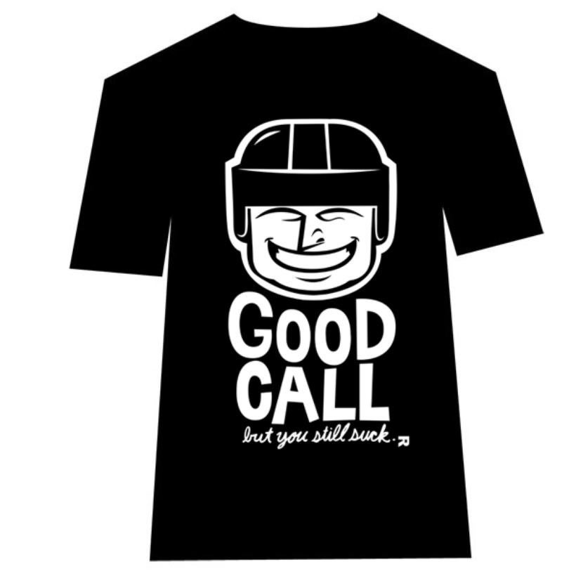 Image of Good Call! (but you still suck) T-shirt