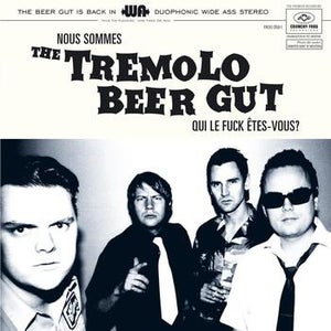 Image of LP. The Tremolo Beer Gut : Qui Le Fuck Etes-Vous ?.