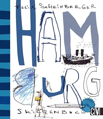 Image of Hamburg Skizzenbuch / Hamburg Sketchbook signiert