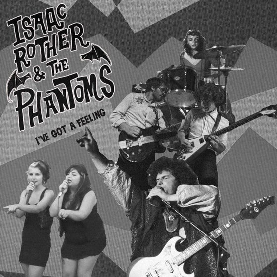 """Image of  Isaac Rother & The Phantoms – 'I've Got A Feeling' 7"""" Vinyl"""