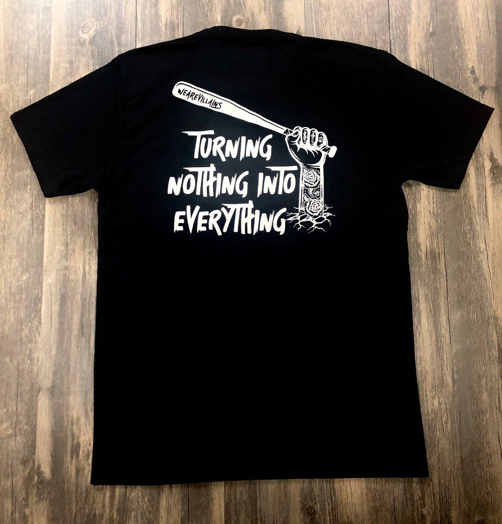 Turning Nothing into Everything black tee