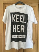 Image of Keel Her 'With Kindness' T-Shirt (Limited Edition)