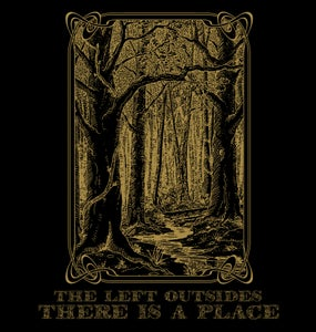 Image of The Left Outsides - There Is A Place (Cardinal Fuzz) Repress - Metallic Gold Pantone Printed Sleeve