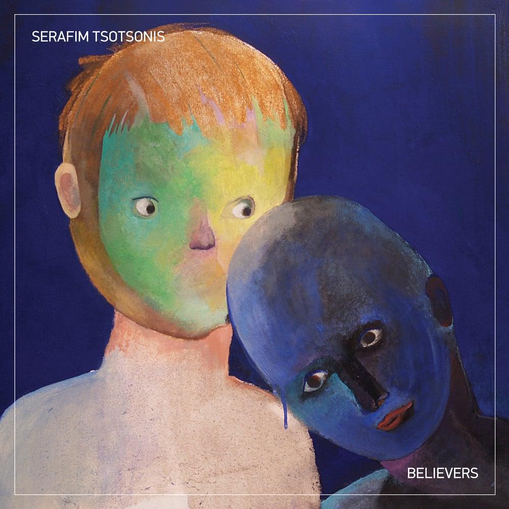 Image of Serafim Tsotsonis - Believers