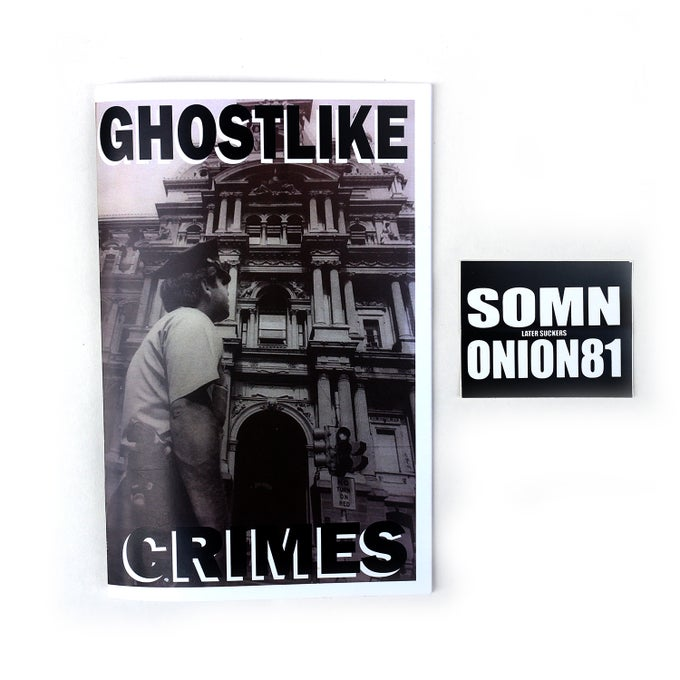 Image of GHOSTLIKE CRIMES #3 - SOMN & ONION81 LS