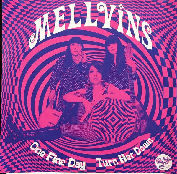 "Image of MELLVINS ""One Fine Day / Turn Her Down"" 7""!"