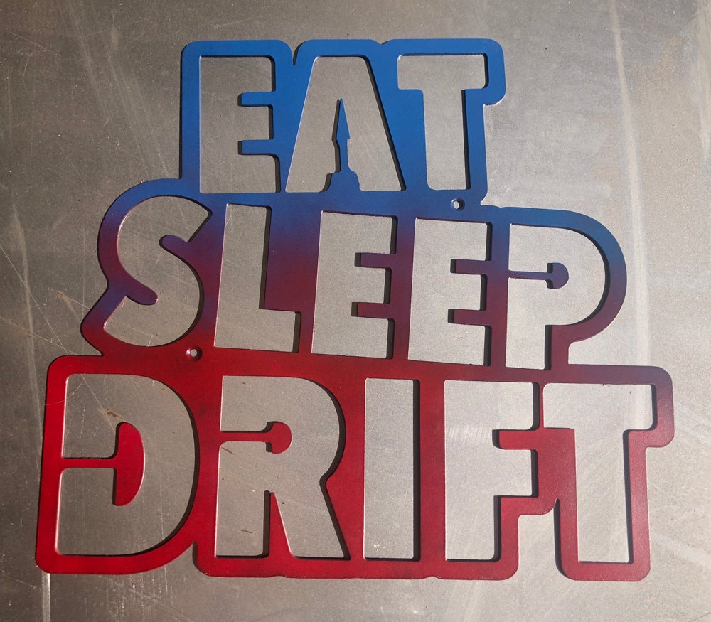 Image of Eat Sleep Drift Colour Fade Sign