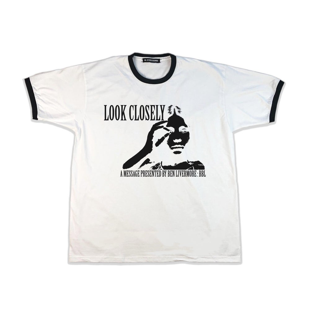 Image of Look Closely Ringer T-Shirt