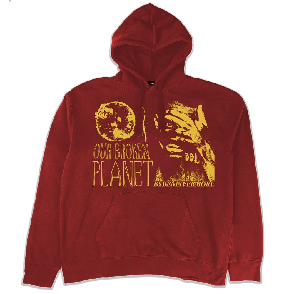 Image of Our Broken Planet Hoodie