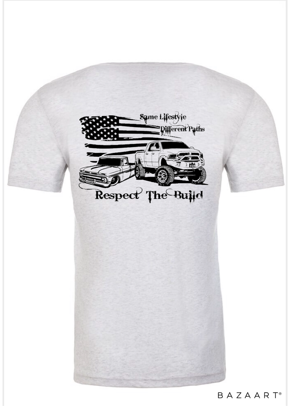 Image of Respect The Build T-shirt