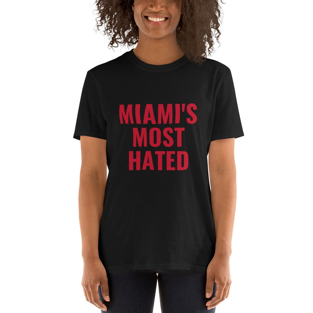 Image of Miami's Most Hated T-Shirt