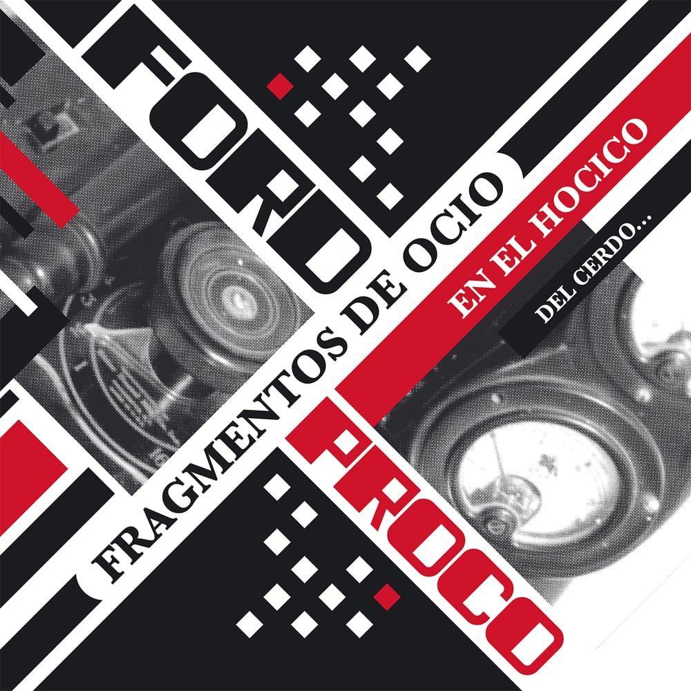 Image of Ford Proco - Fragmentos De Ocio En El Hocico Del Cerdo... 2LP+CD