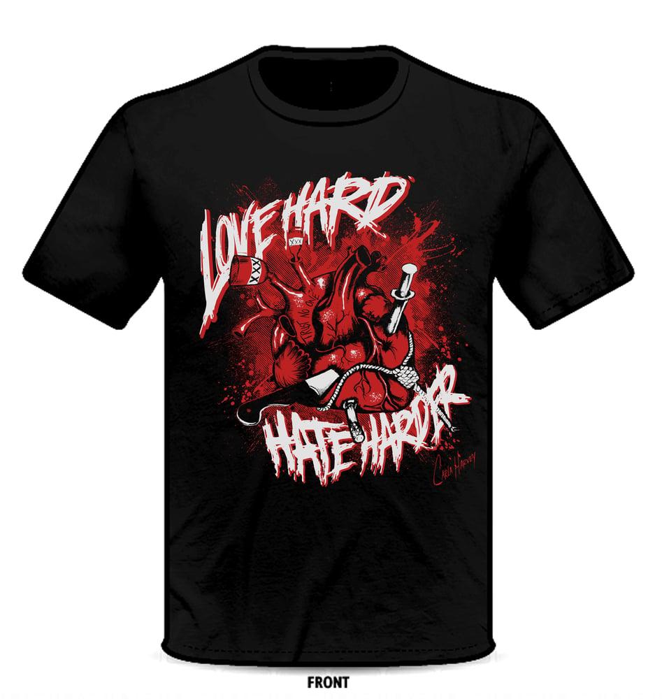 Image of LOVE HARD, HATE HARDER UNISEX T-shirt