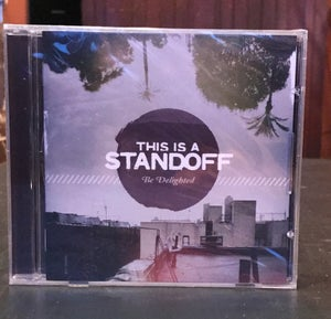 Image of CSC Distro - This is a Standoff - Be Delighted - Compact Disc