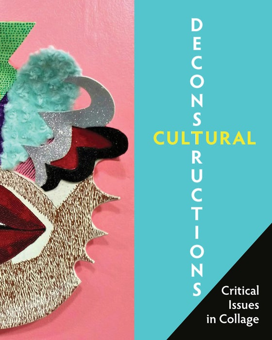 Image of Cultural Deconstructions: Critical Issues in Collage
