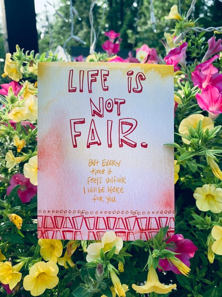 Image of 'Life Is Not Fair'