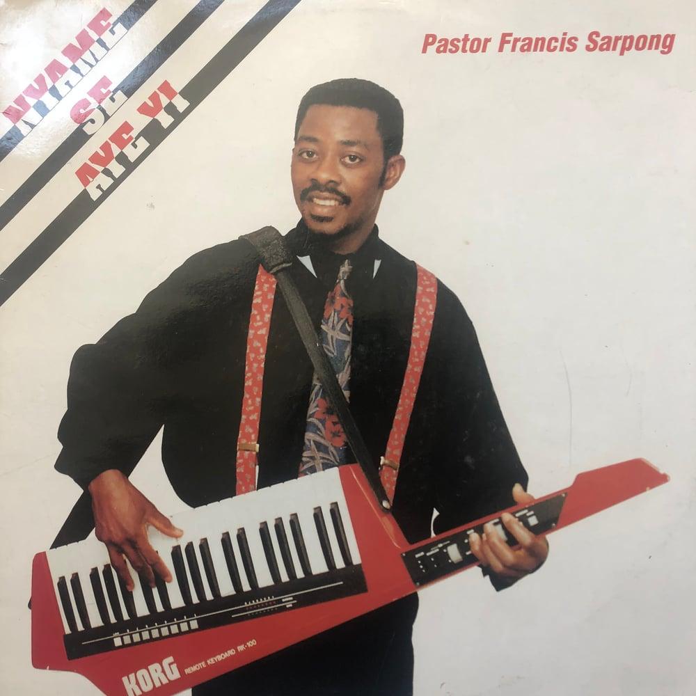 Image of Pastor Fancis Sarpong - Nyame Se Aye Yi
