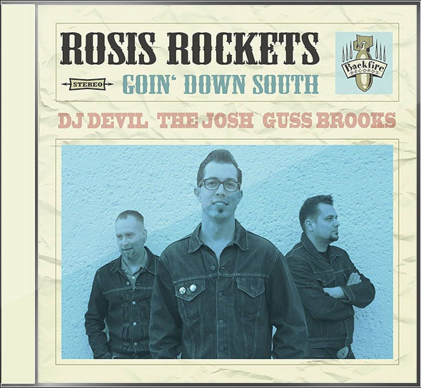 Image of Rosis Rockets - Goin' Down South (Album CD)