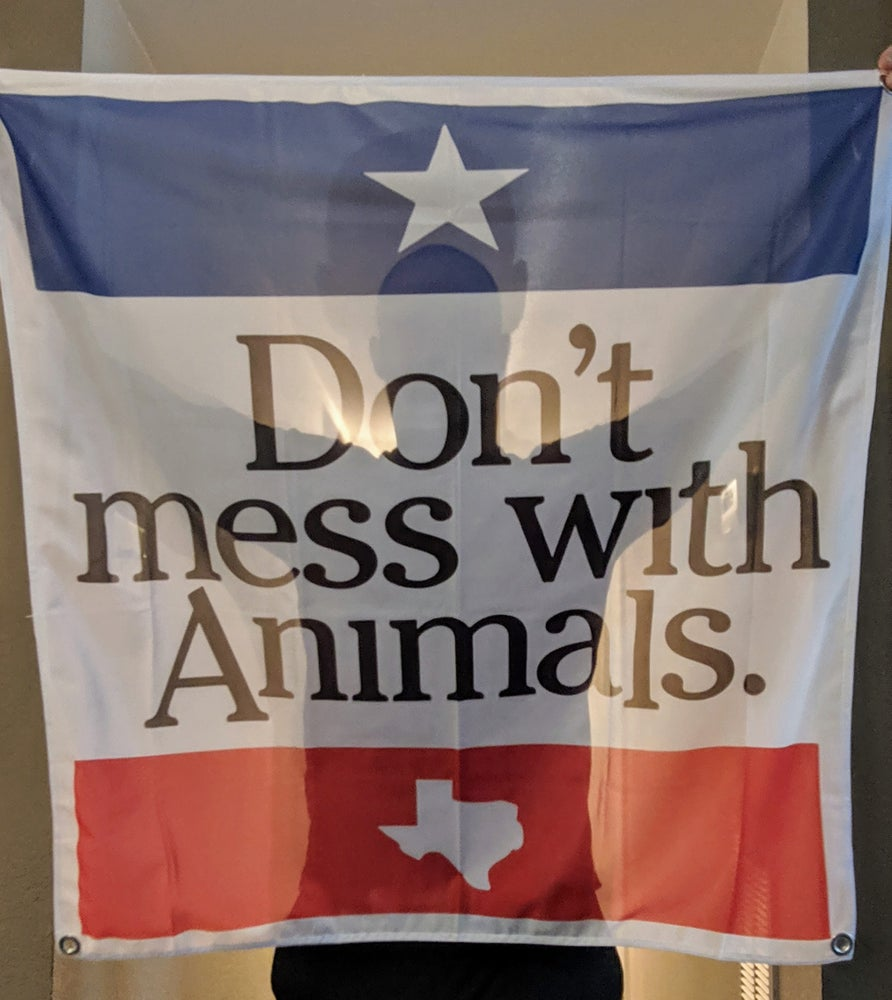 Image of DON'T MESS WITH ANIMALS flag