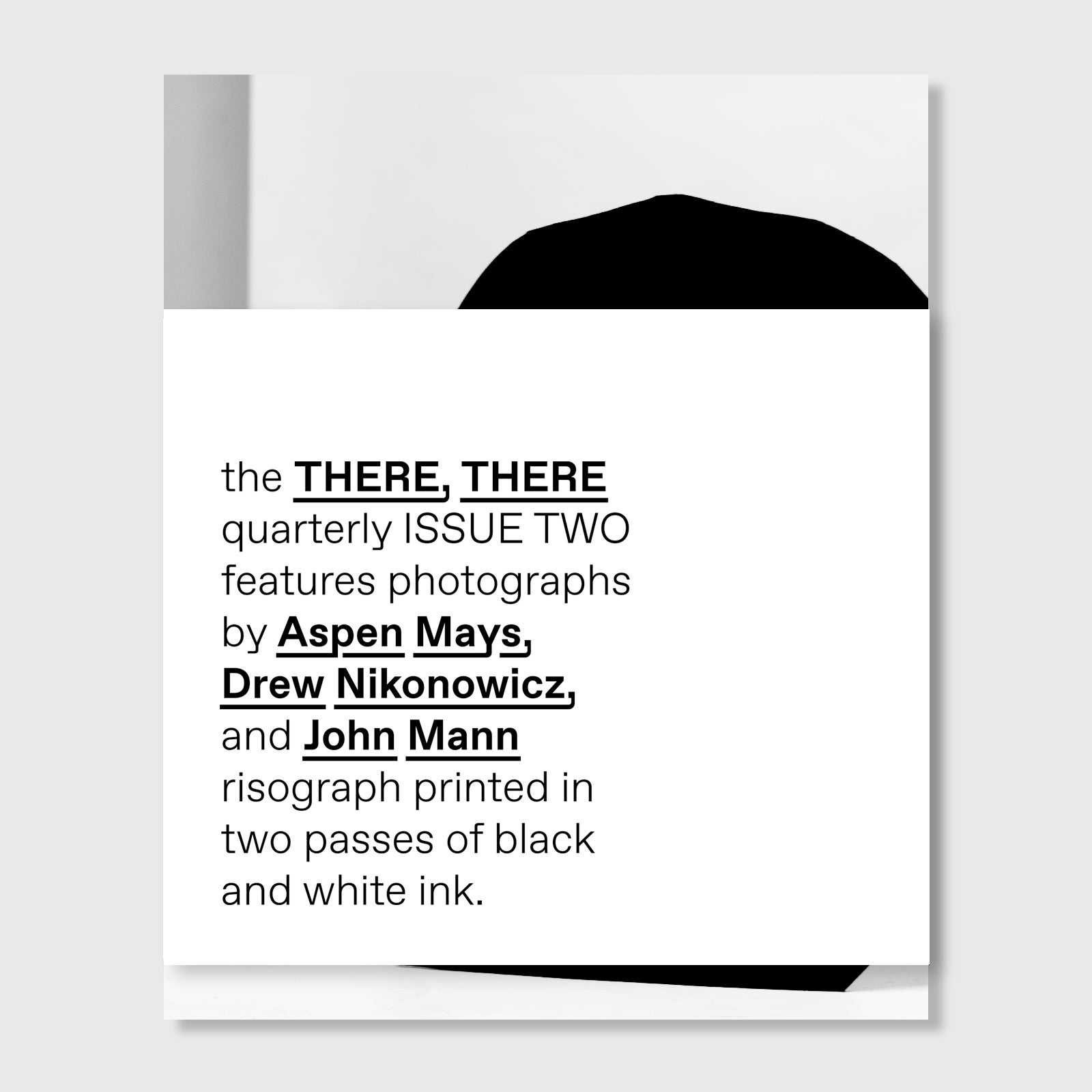 Image of ISSUE TWO // the THERE, THERE quarterly
