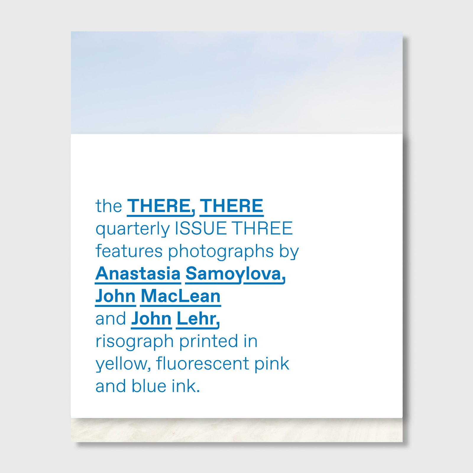 Image of ISSUE THREE // the THERE, THERE quarterly