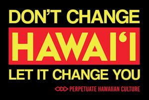 Image of Don't Change Hawai'i Shirt (women's)