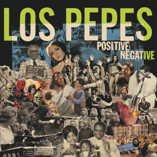 "Image of Los Pepes ""Positve Negative"" LP"