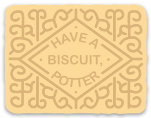 Image of Have a Biscuit, Potter Decal
