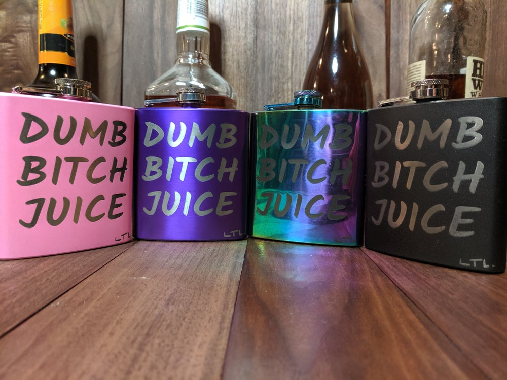 Image of Dumb Bitch Juice Flask