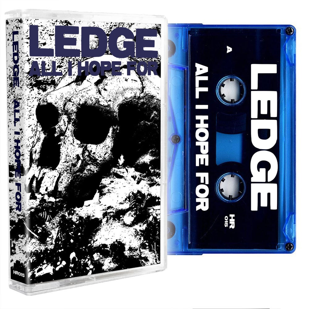 Image of LEDGE - All I Hope For Cassette